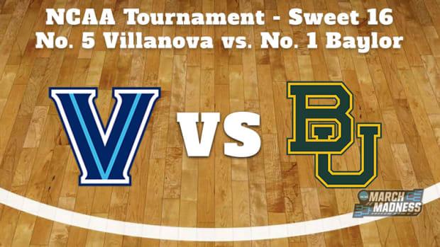 Villanova Wildcats vs. Baylor Bears Prediction: NCAA Tournament Sweet 16 Preview