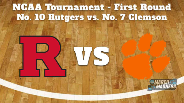 Rutgers Scarlet Knights vs. Clemson Tigers Prediction: NCAA Tournament First Round Preview
