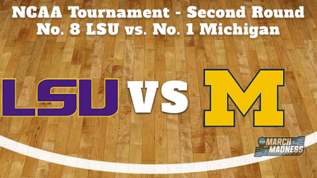 LSU Tigers vs. Michigan Wolverines Prediction: NCAA Tournament Second Round Preview