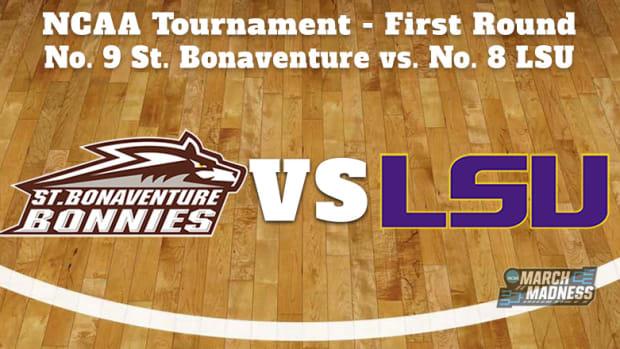 St. Bonaventure Bonnies vs. LSU Tigers Prediction: NCAA Tournament First Round Preview