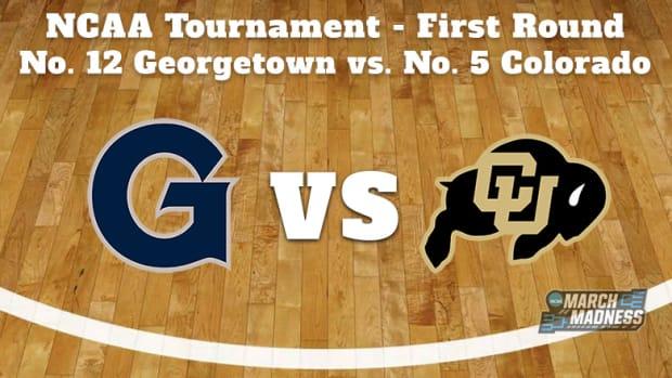 Georgetown Hoyas vs. Colorado Buffaloes Prediction: NCAA Tournament First Round Preview