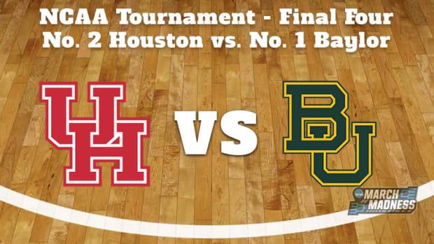 Houston Cougars vs. Baylor Bears Prediction: NCAA Tournament Final Four Preview