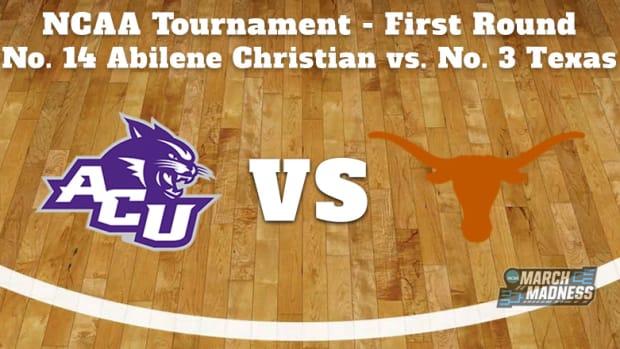 Abilene Christian Wildcats vs. Texas Longhorns Prediction: NCAA Tournament First Round Preview