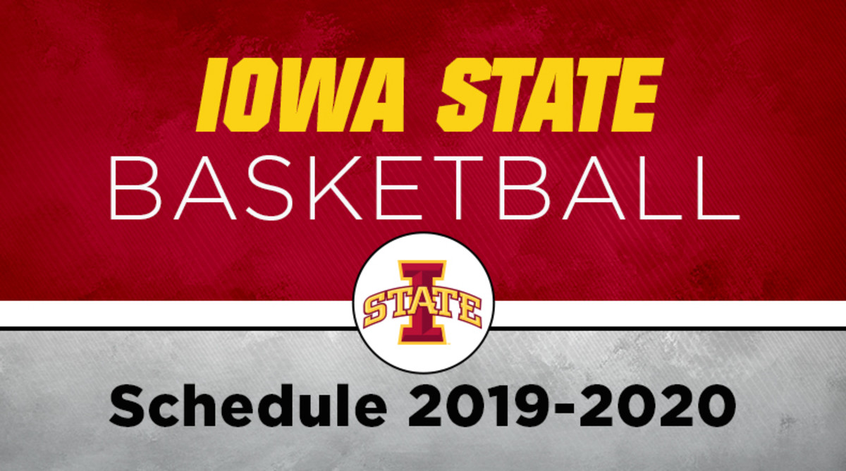 Iowa State Basketball Schedule 2019-20