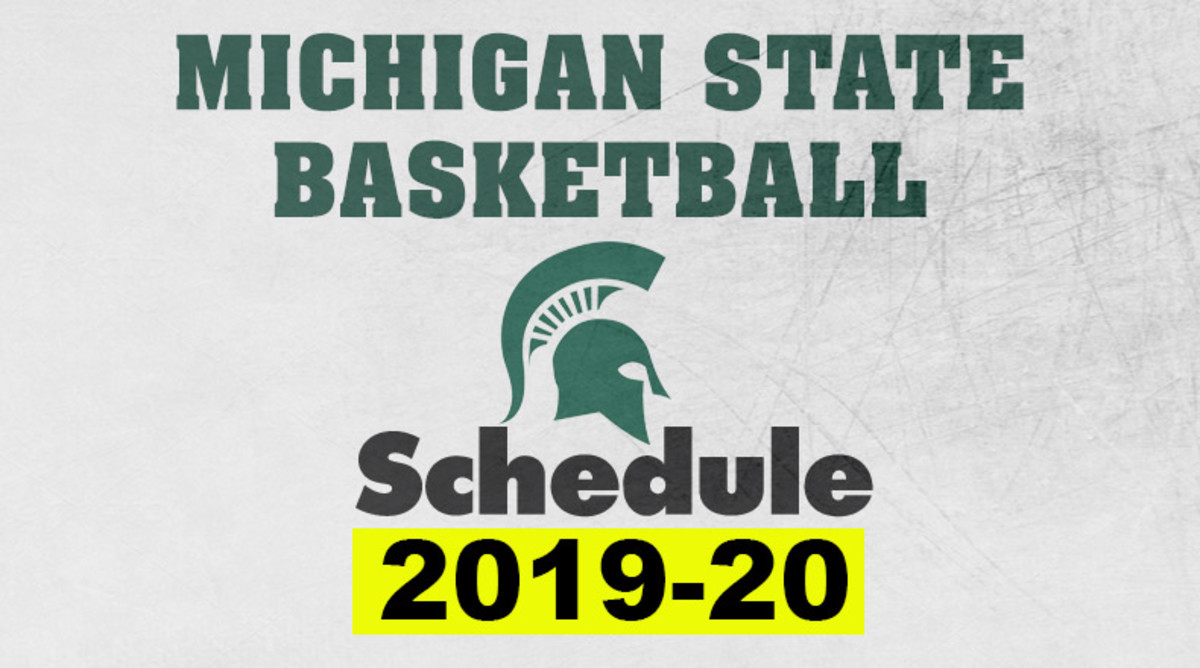 Michigan State Basketball Schedule