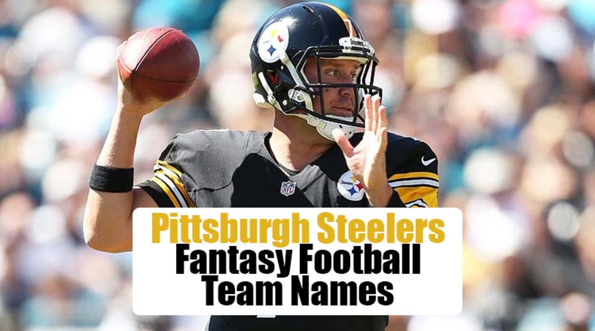 Pittsburgh Steelers Fantasy Football Team Names