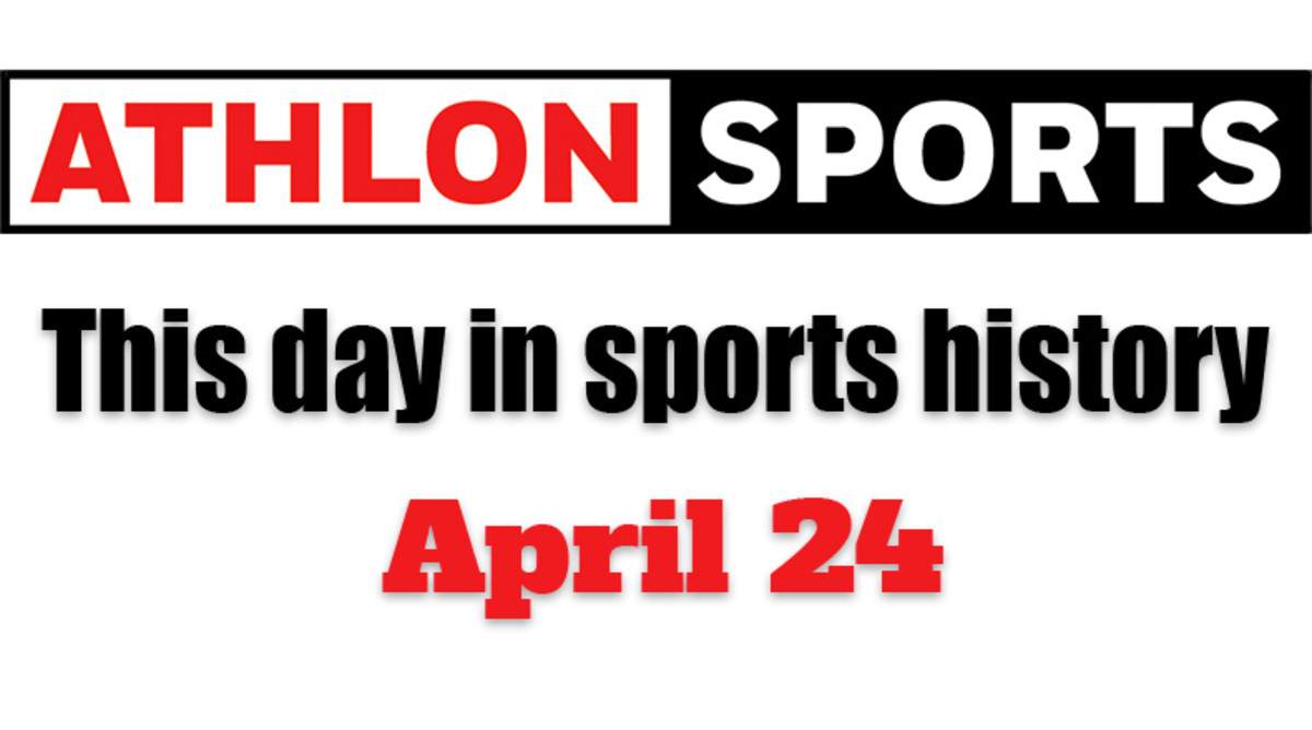 This Day in Sports History: April 24