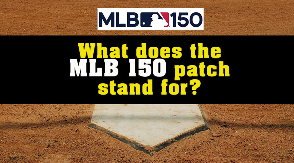 What does the MLB 150 Patch stand for?