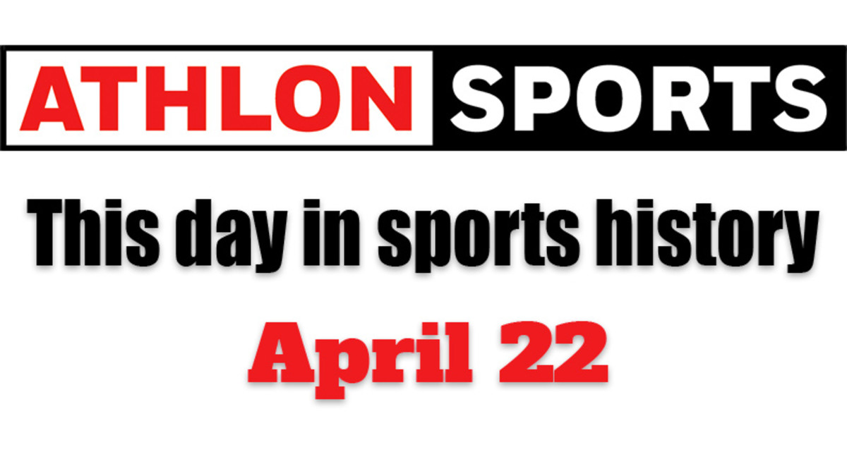 This Day in Sports History: April 22