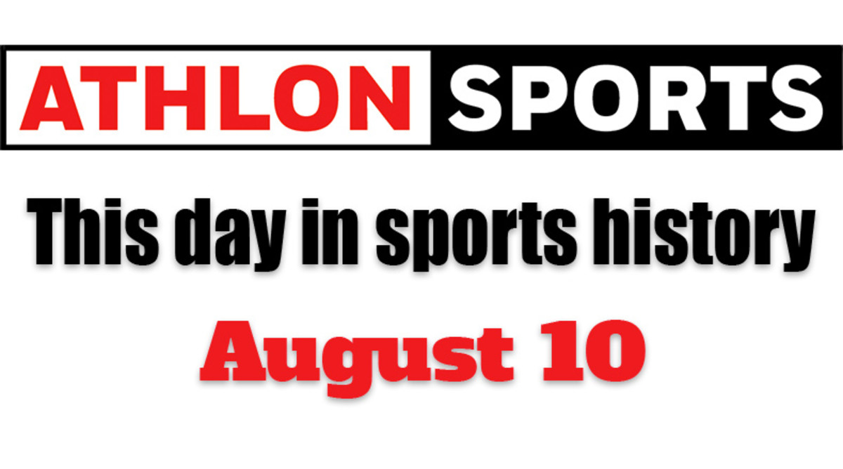 This Day in Sports History: August 10