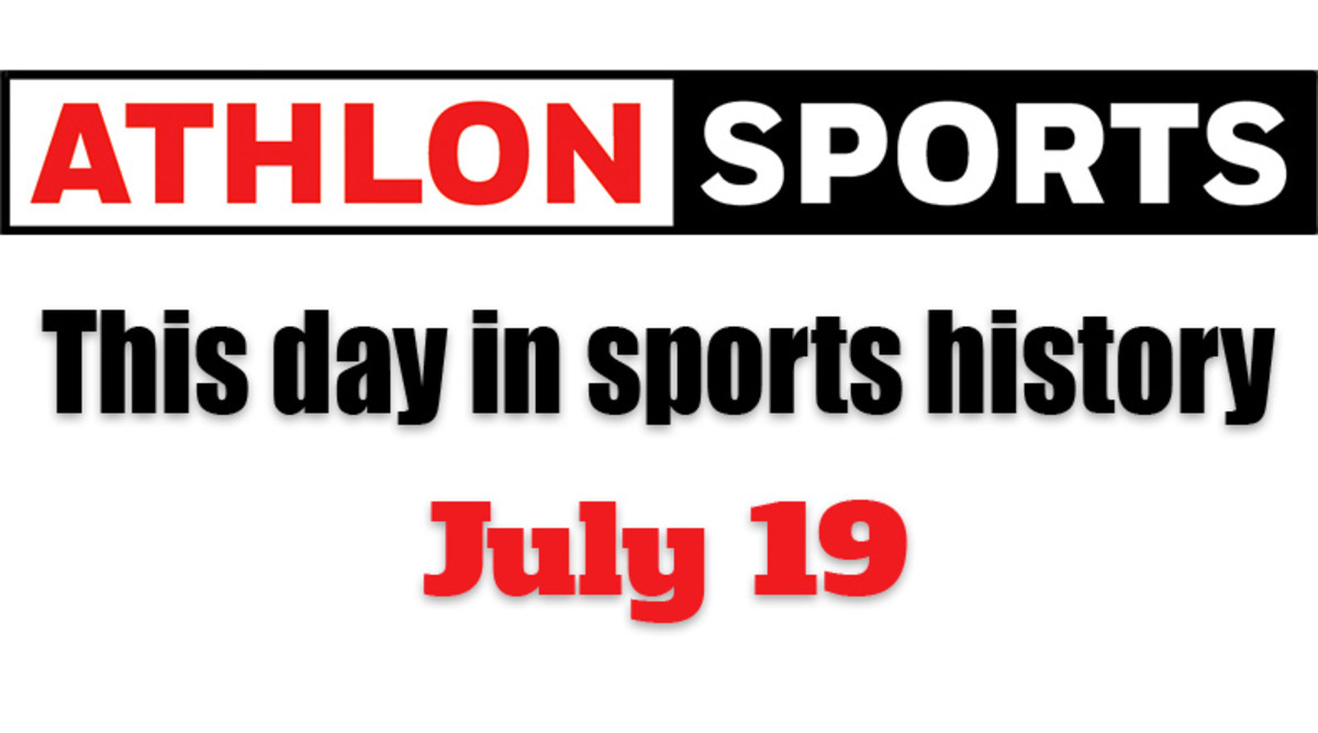 This Day in Sports History: July 19