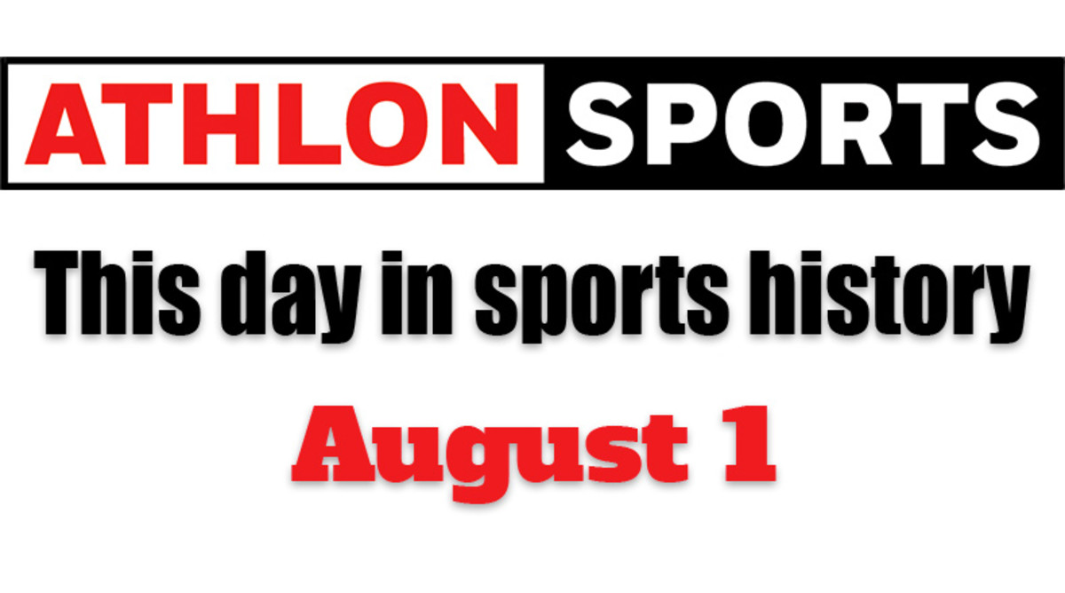 This Day in Sports History: August 1