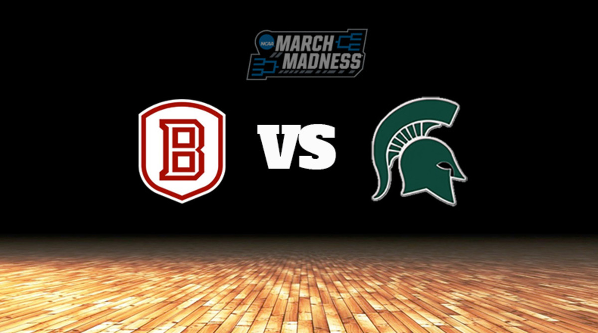 Bradley Braves vs. Michigan State Spartans Prediction: NCAA Tournament First Round Preview