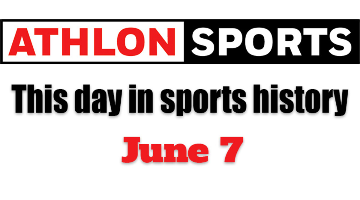 This Day in Sports History: June 7