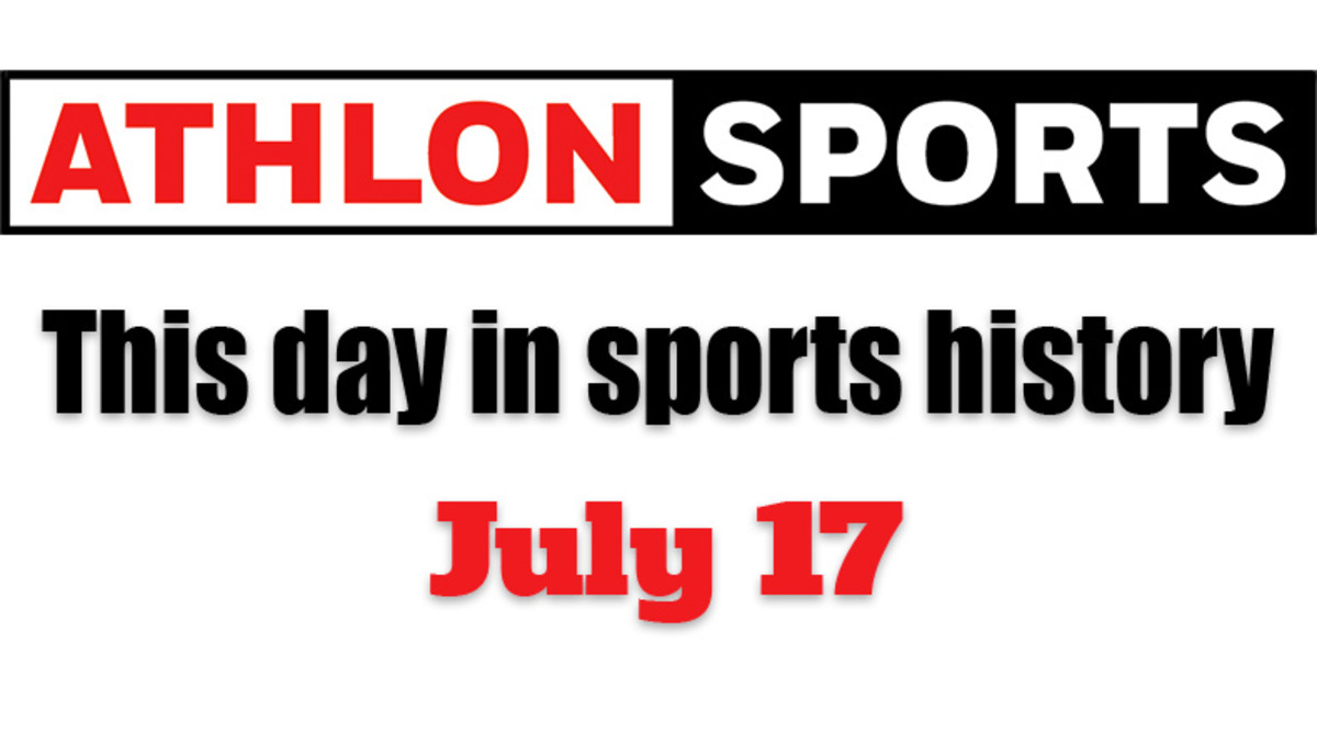 This Day in Sports History: July 17