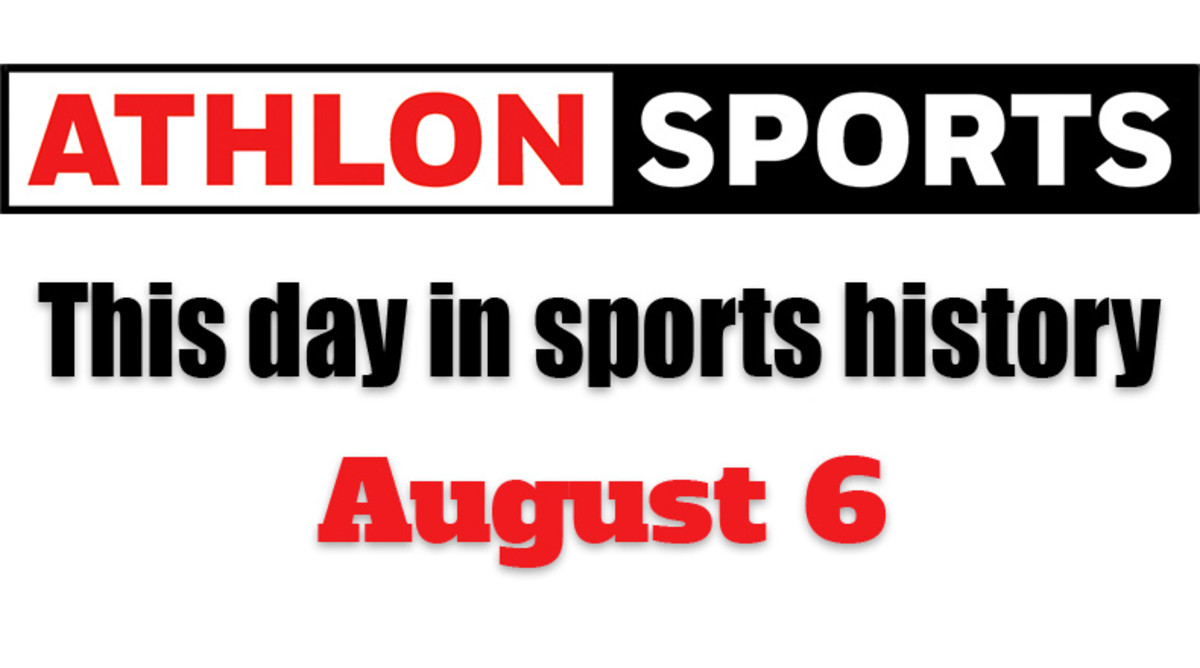This Day in Sports History: August 6
