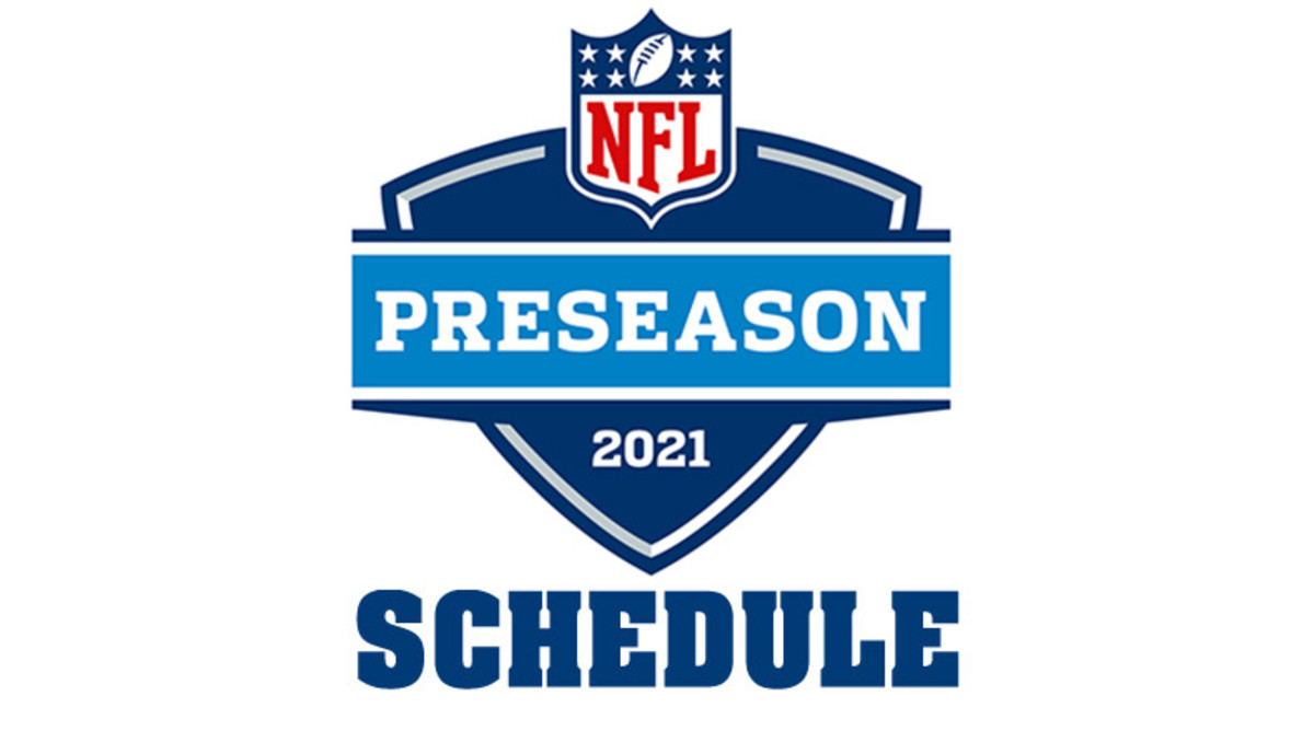 NFL Preseason Schedule 2021