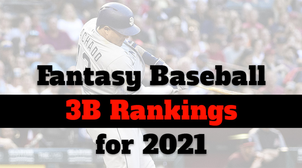 Fantasy Baseball Cheat Sheet: Third Base Rankings for 2021