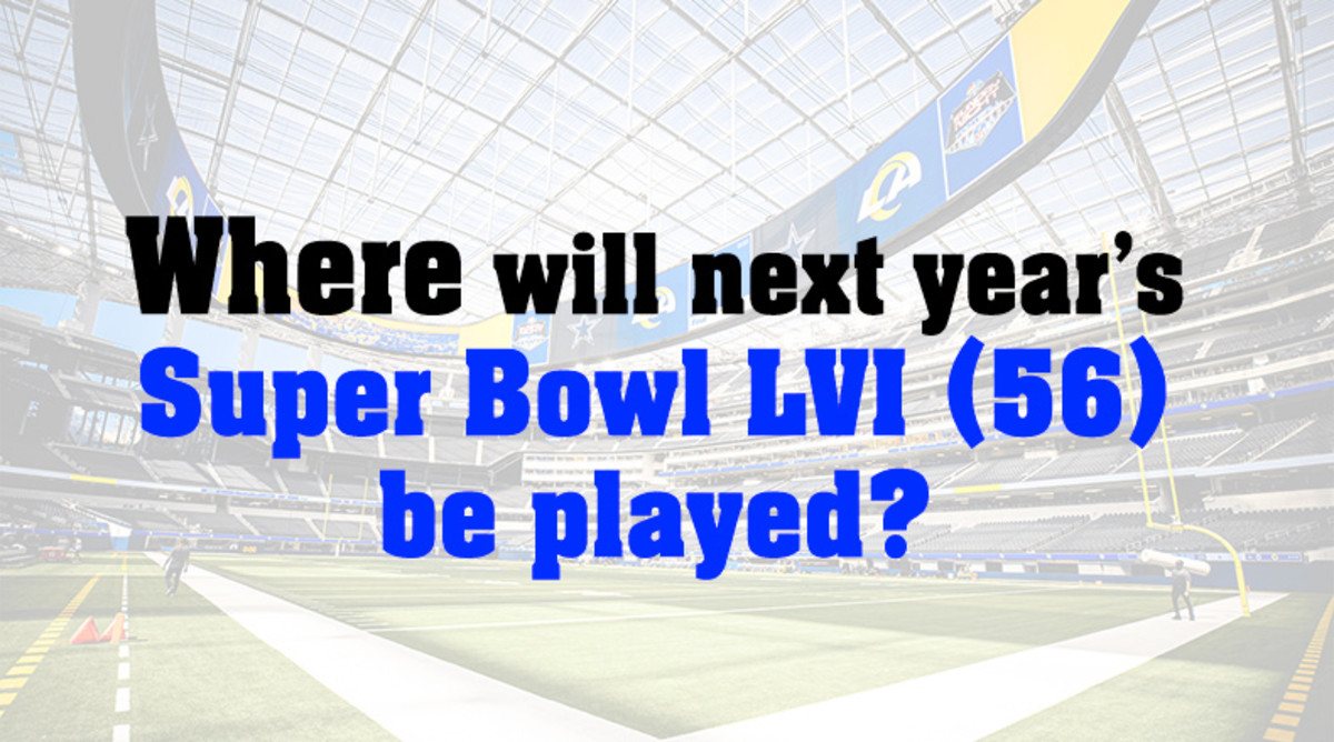 Where Will Super Bowl LVI Be Played in 2022?