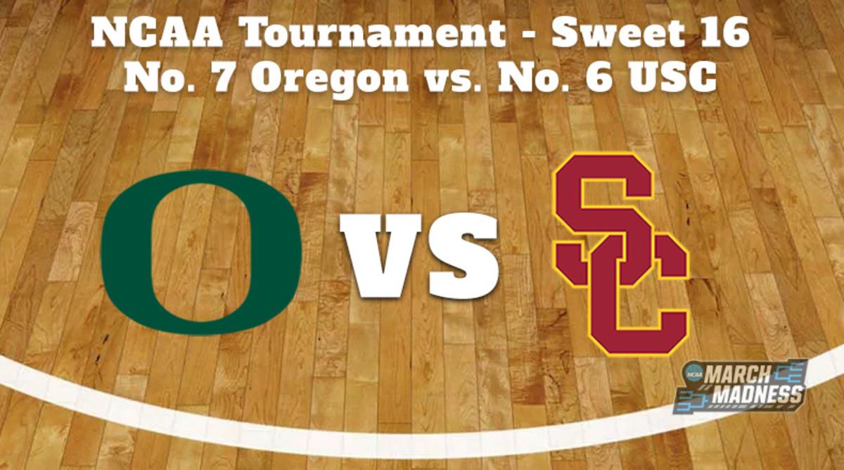 Oregon Ducks vs. USC Trojans Prediction: NCAA Tournament Sweet 16 Preview