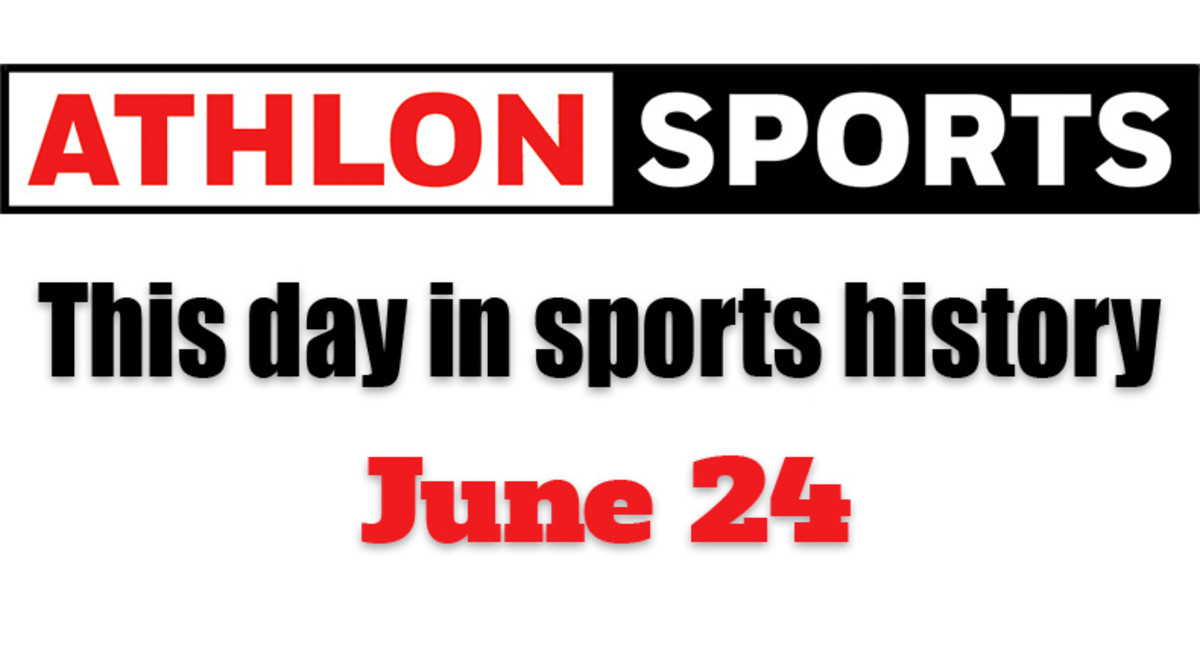 This Day in Sports History: June 24