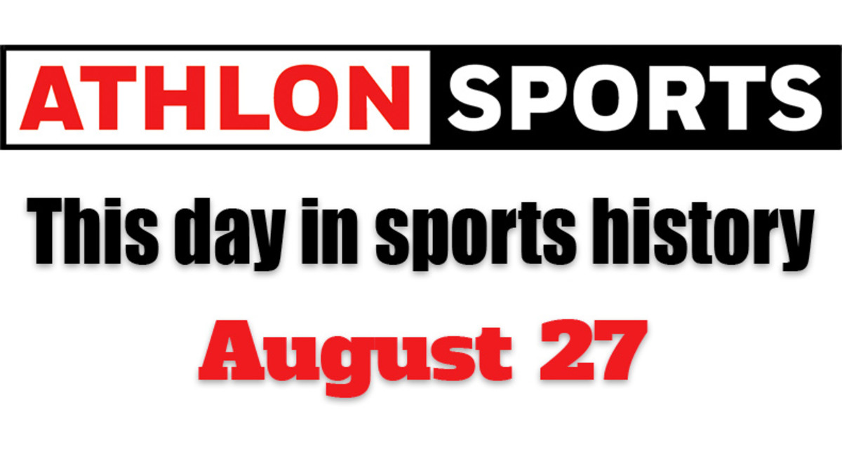 This Day in Sports History: August 27