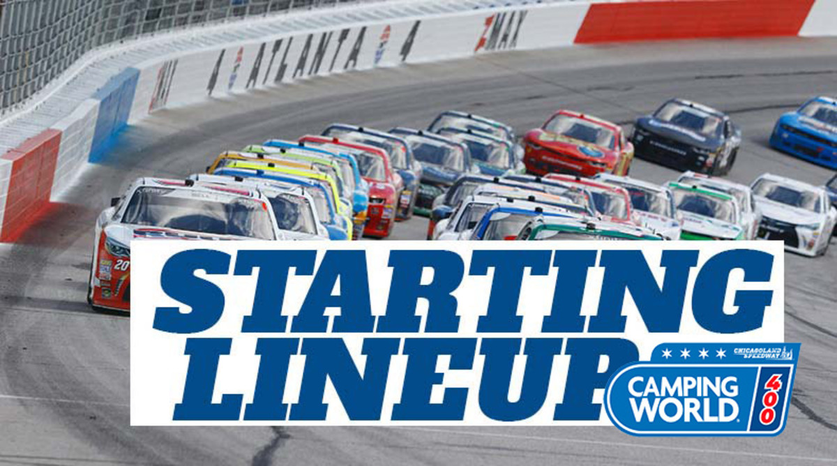 NASCAR Starting Lineup for Sunday's Camping World 400 at Chicagoland Speedway