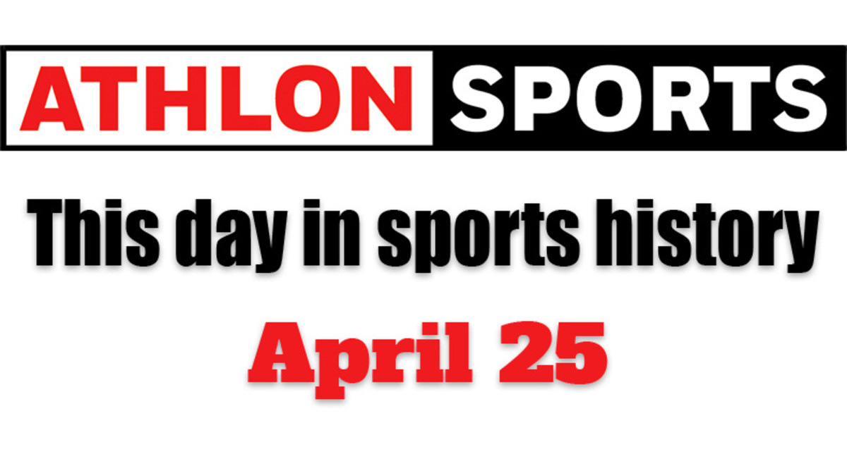 This Day in Sports History: April 25