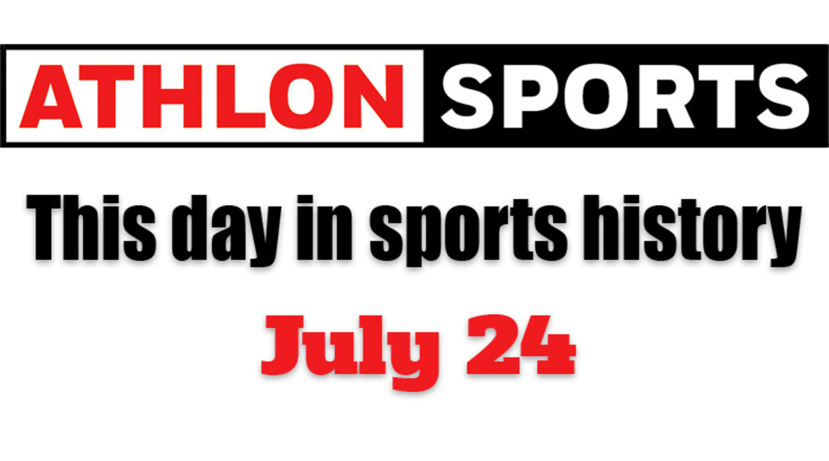 This Day in Sports History: July 24