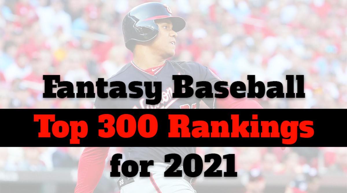 Fantasy Baseball Cheat Sheet: Top 300 Rankings for 2021