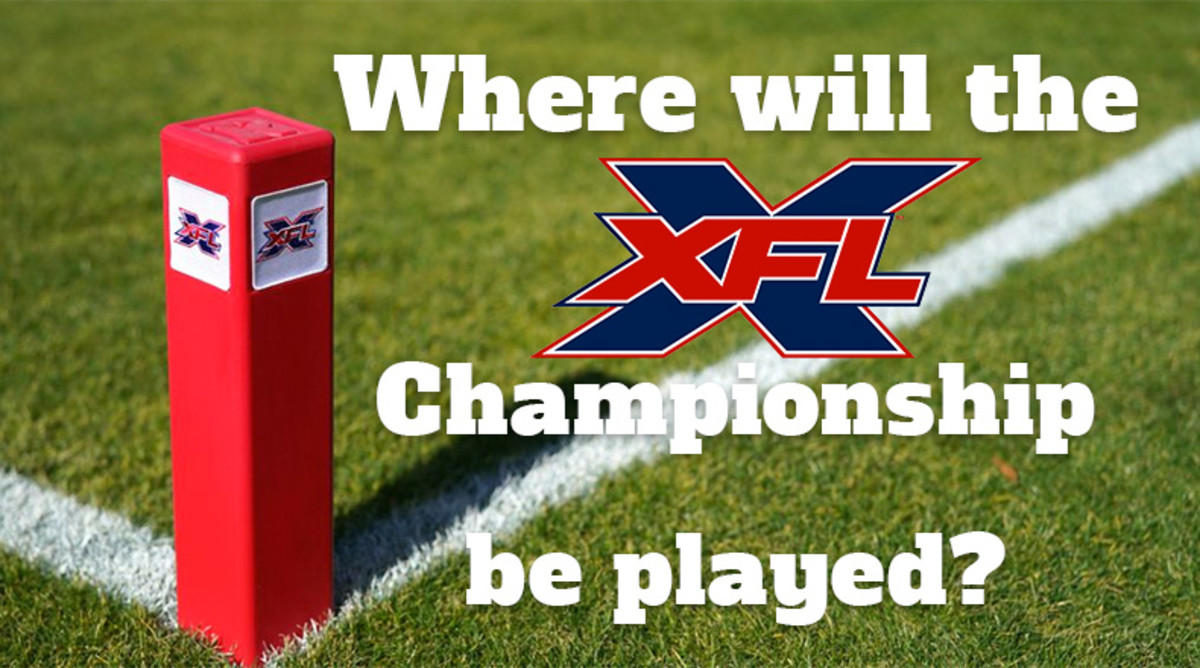 XFL Football: Where Will the XFL Championship Game Be Played?