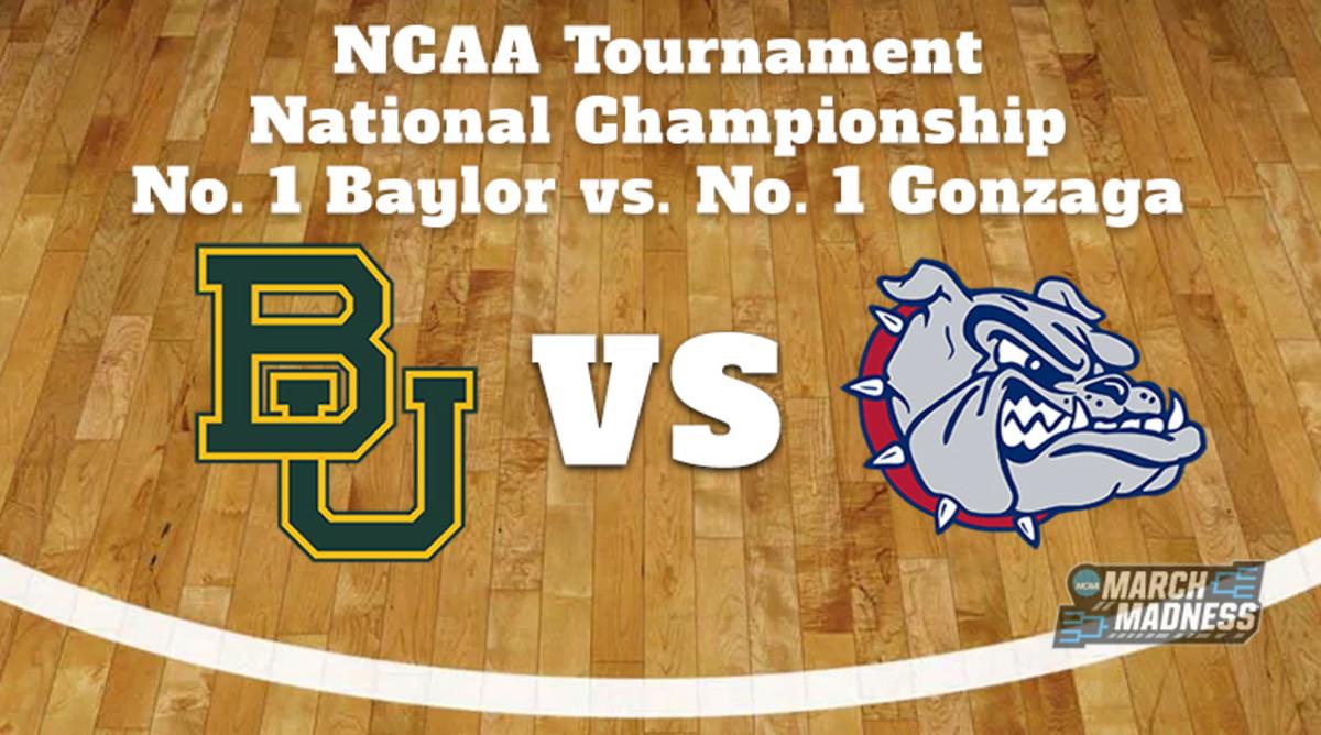 Baylor Bears vs. Gonzaga Bulldogs Prediction: NCAA Tournament National Championship Preview