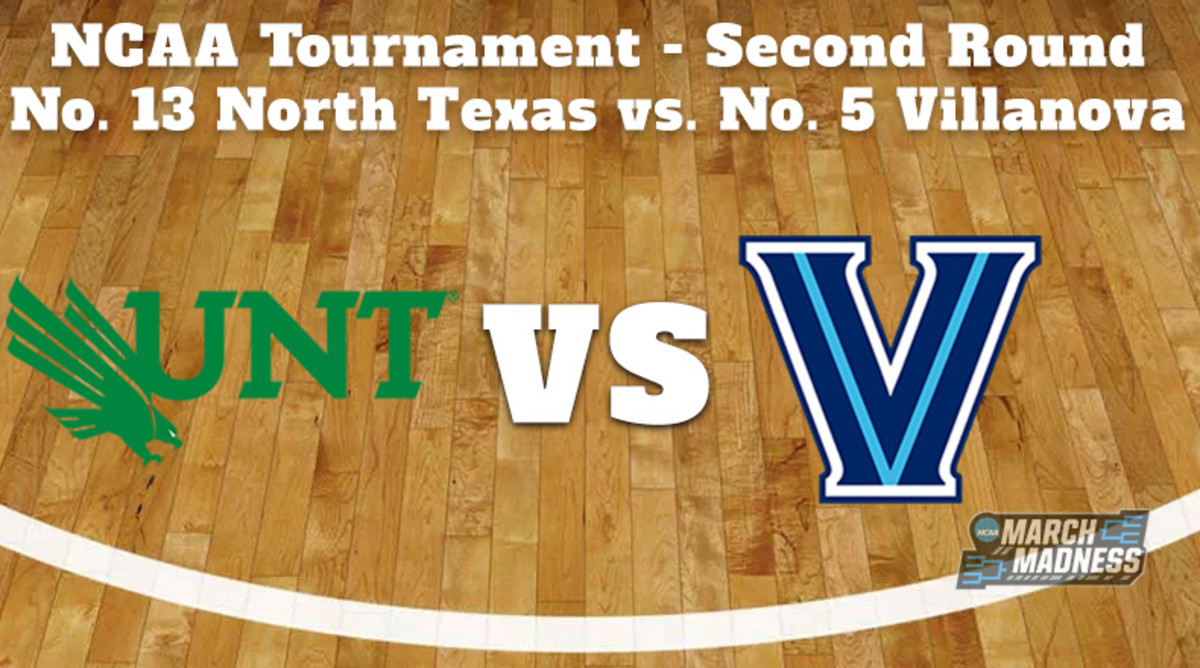 North Texas Mean Green vs. Villanova Wildcats Prediction: NCAA Tournament Second Round Preview